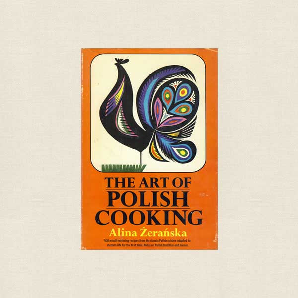 Art of Polish Cooking Cookbook