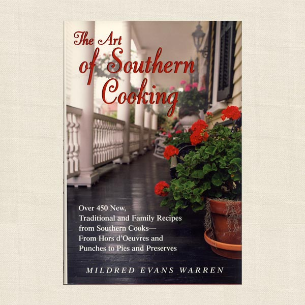 Art of Southern Cooking Cookbook