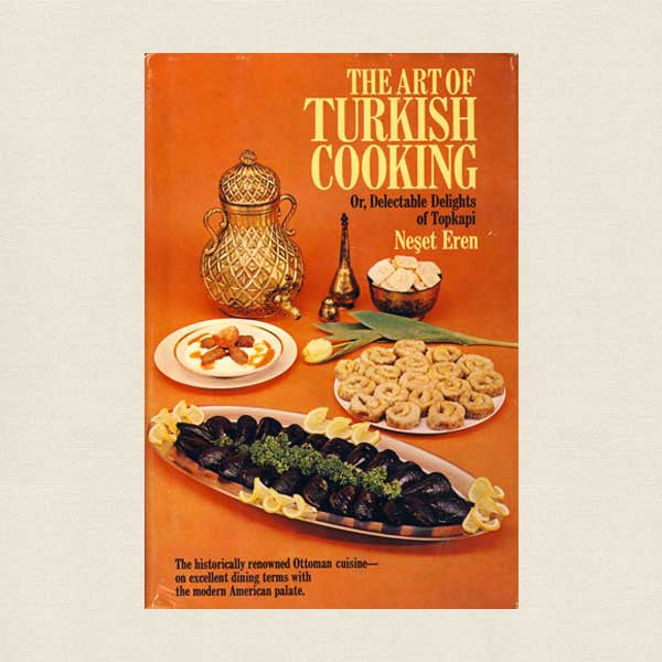 Art of Turkish Cooking Cookbook