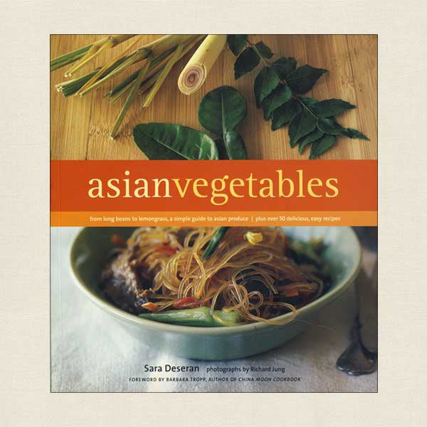 Asian Vegetables: A Simple Guide to Asian Produce