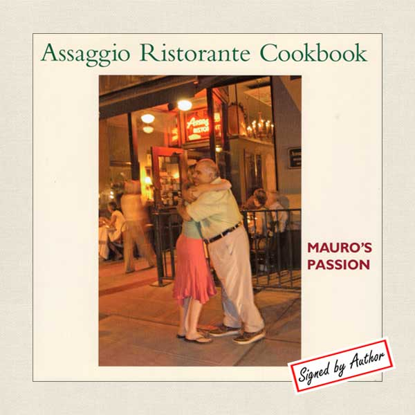Assaggio Ristorante Cookbook - Seattle SIGNED