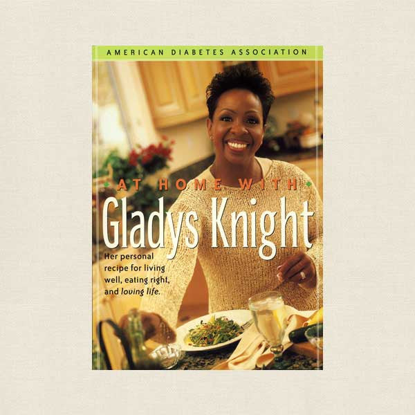 At Home with Gladys Knight Cookbook