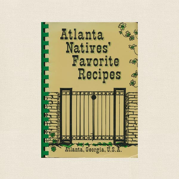 Atlanta Natives' Favorite Recipes Cookbook - Georgia