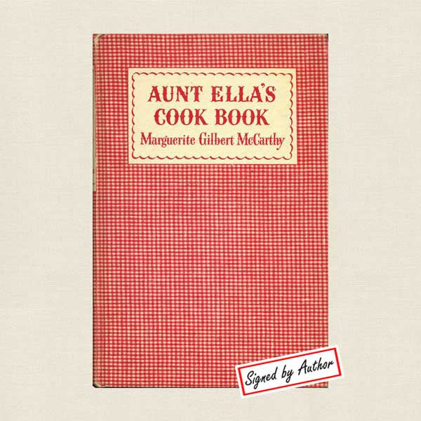 Aunt Ella's Cook Book - Vintage 1949 Signed Edition