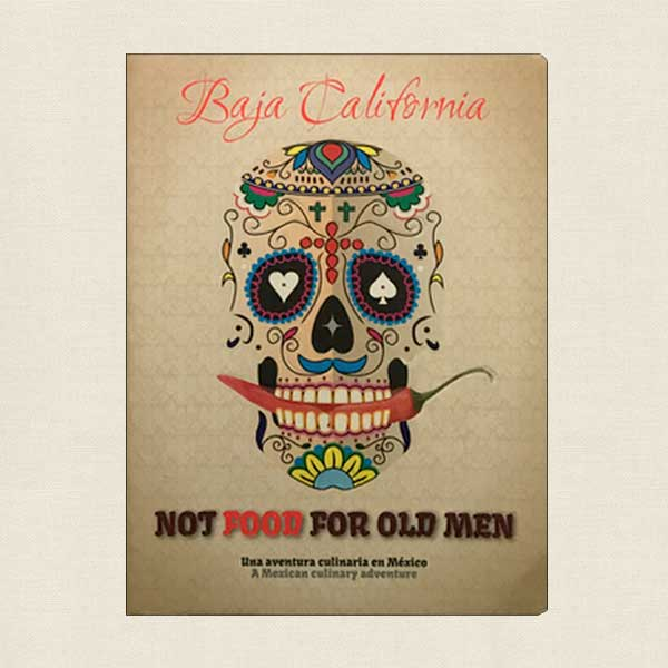 Baja California Not Food For Old Men
