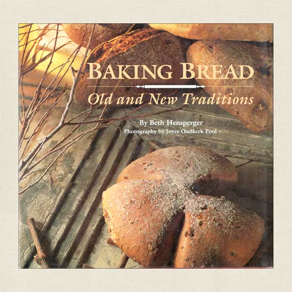 Baking Bread Old and New Traditions