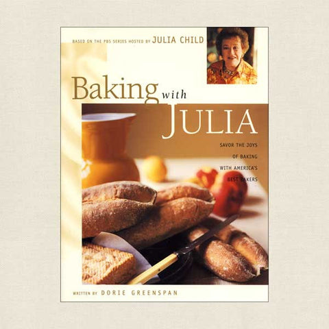 Baking With Julia Child Cookbook