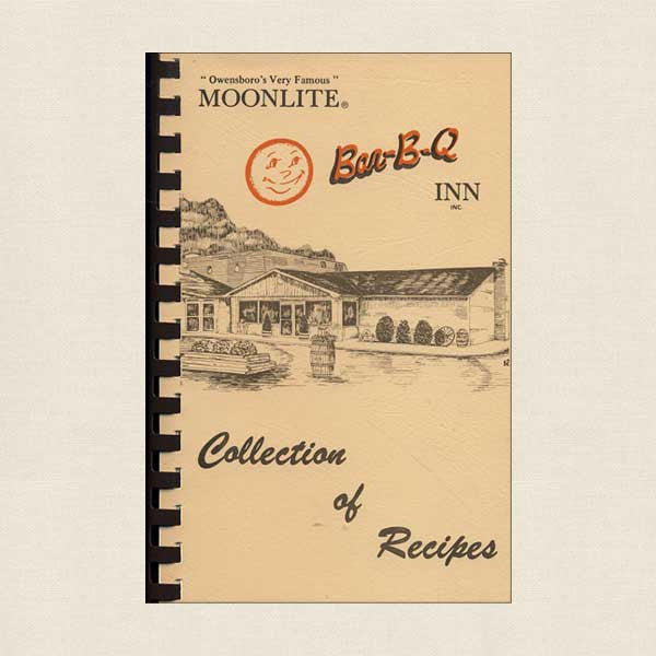 Moonlite Bar-B-Q Inn Owensboro: Collection of Recipes
