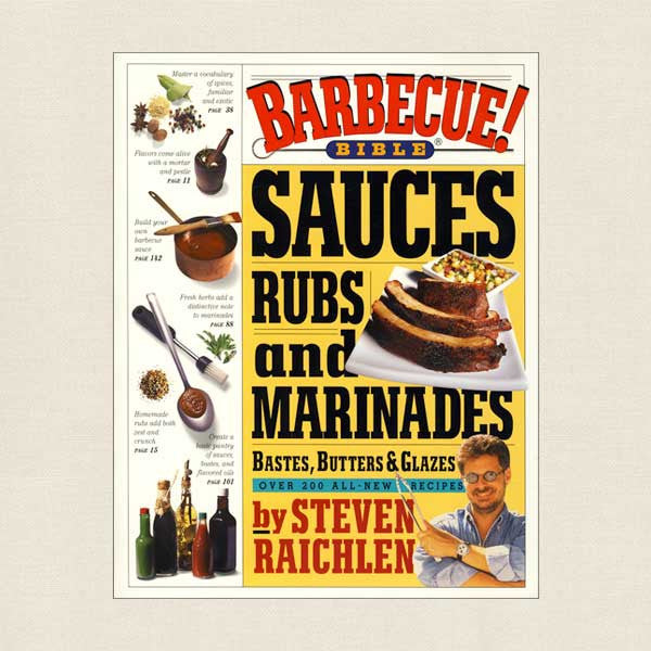 Barbecue Bible Sauces, Rubs and Marinades