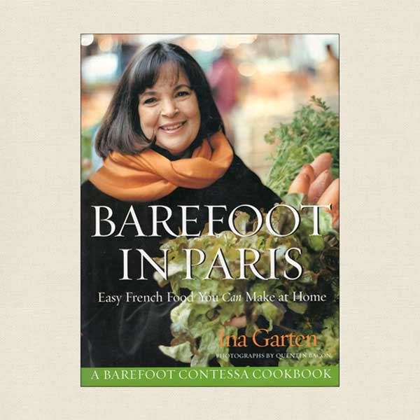 Barefoot Contessa In Paris Cookbook