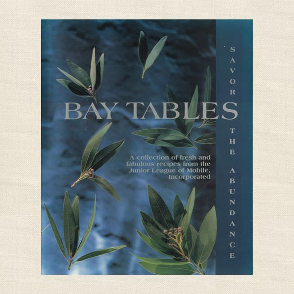 Junior League Mobile Cookbook - Bay Tables