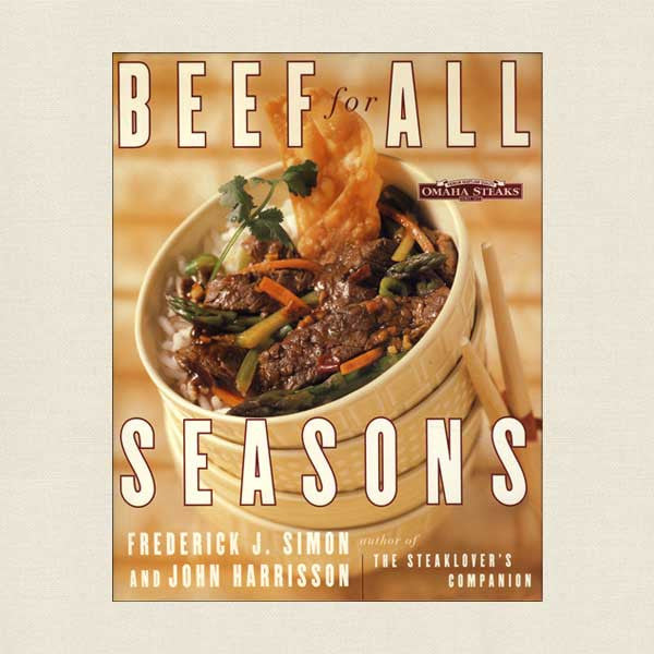 Omaha Steaks Beef for All Seasons Cookbook