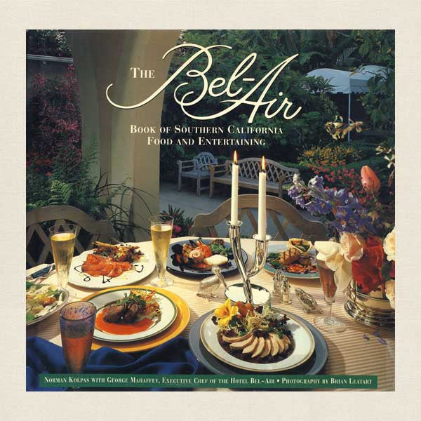 Hotel Bel-Air Cookbook California
