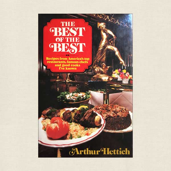 Best of the Best - Recipes From America's Top Restaurants