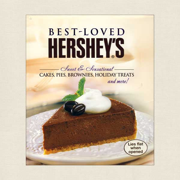 Best-Loved Hershey's: Cakes, Pies, Brownies and Holiday Treats