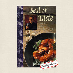Best of Taste: Flavors of the Pacific: Signed by Chef John Sarich