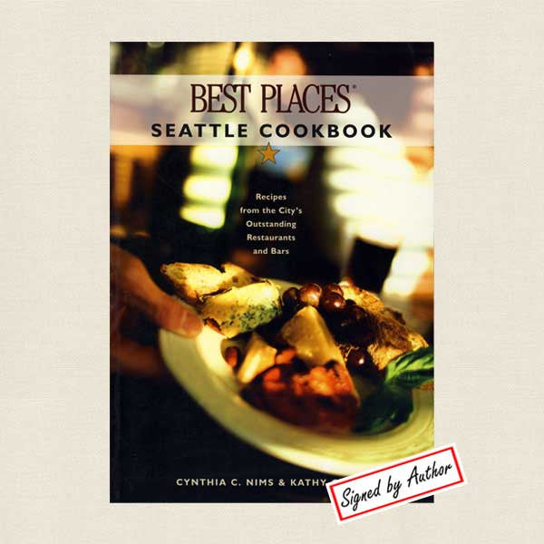 Best Places Seattle Cookbook - Signed
