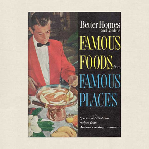 Better Homes and Gardens Famous Foods From Famous Places