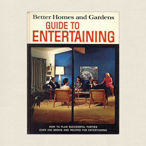 Better Homes and Gardens Guide to Entertaining