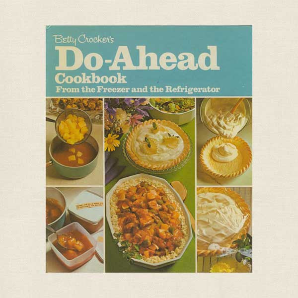 Betty Crocker Do-Ahead Cookbook