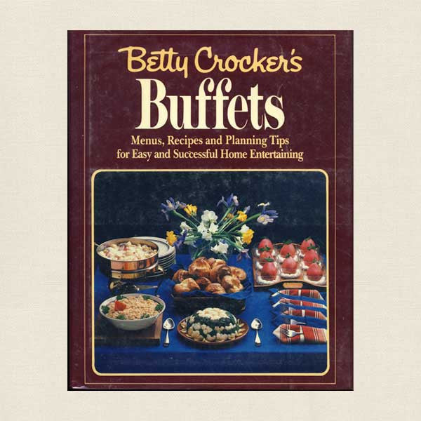 Betty Crocker Buffets Cookbook