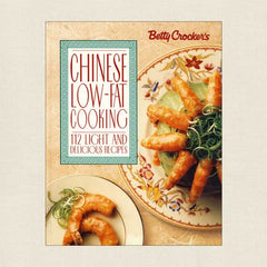 Betty Crocker Chinese Low-Fat Cooking Cookbook