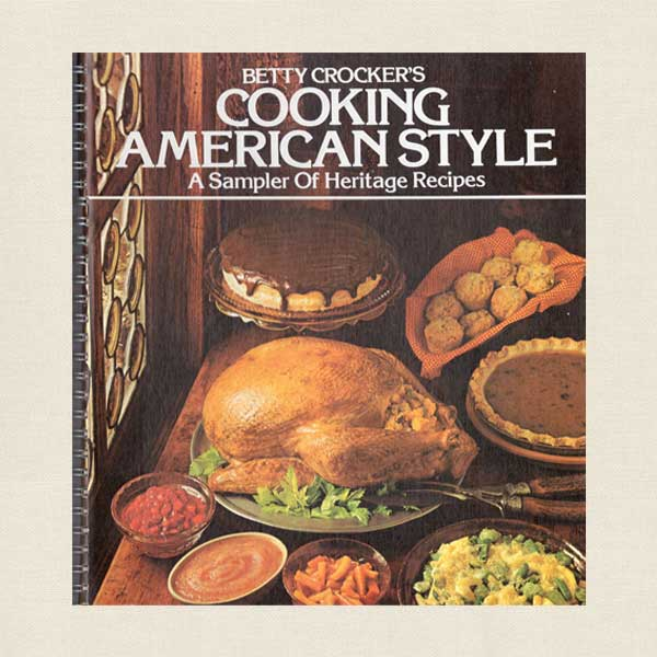 Betty Crocker's Cooking American Style