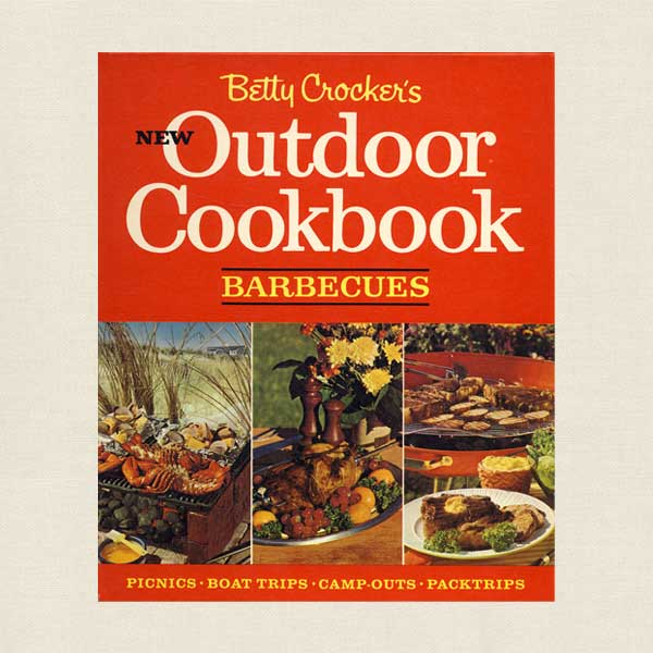 Betty Crocker's New Outdoor Cookbook