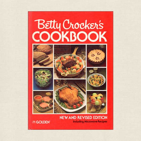 Betty Crocker Cookbook New and Revised Edition