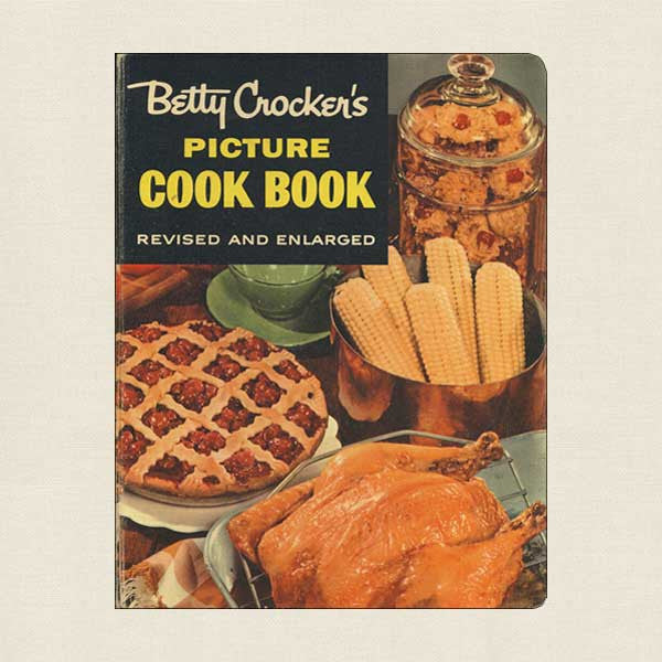 Betty Crocker's Picture Cook Book 1956 Edition