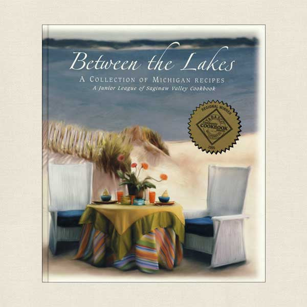 Between the Lakes Cookbook Junior League of Saginaw Valley