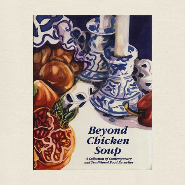 Beyond Chicken Soup: Jewish Home Auxiliary Rochester, New York