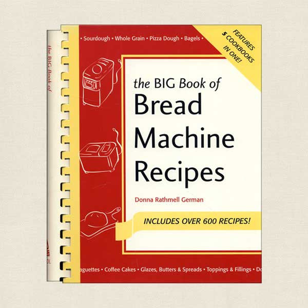 The Big Book of Bread Machine Recipes - Cookbook Village