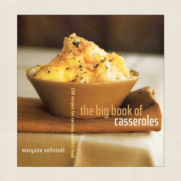 The Big Book of Casseroles Cookbook by Maryana Vollstedt