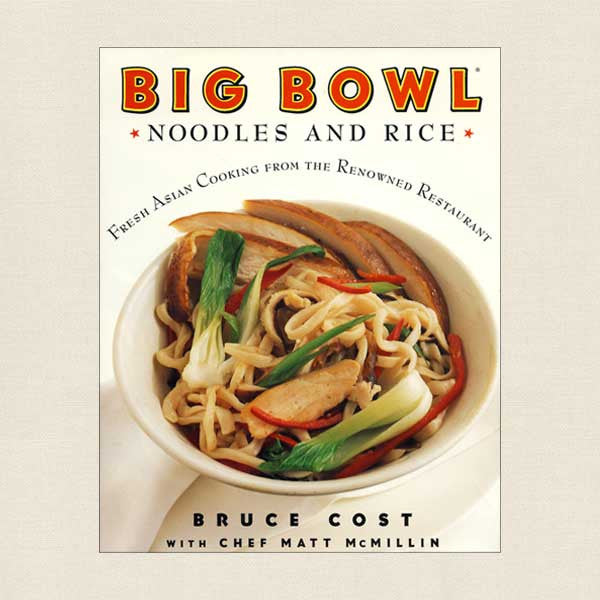 Big Bowl: Noodles and Rice