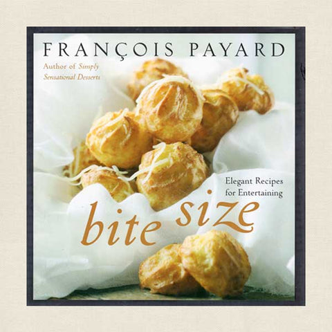 Bite Size cookbook by Francois Payard