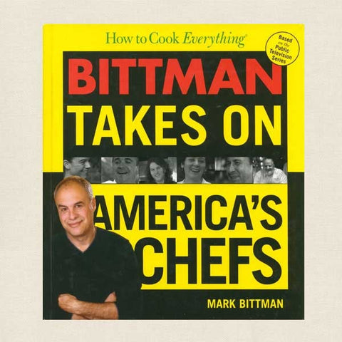 Bittman Takes On America's Chefs Cookbook