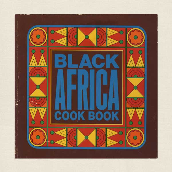 Black Africa Cook Book