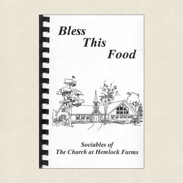 Sociables of the Church at Hemlock Farms - Bless This Food