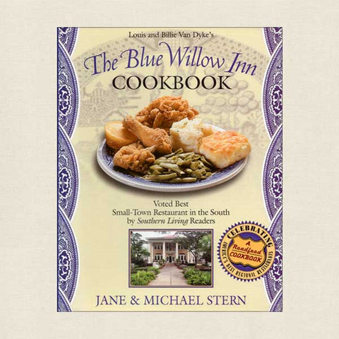 Blue Willow Inn Cookbook