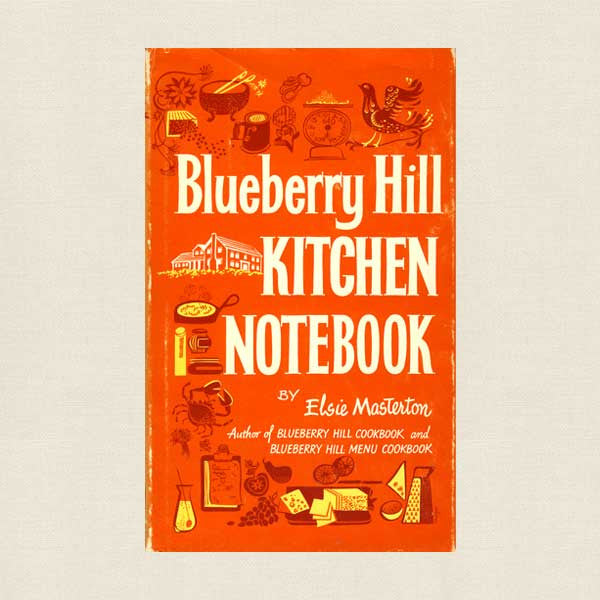 Blueberry Hill Kitchen Cookbook