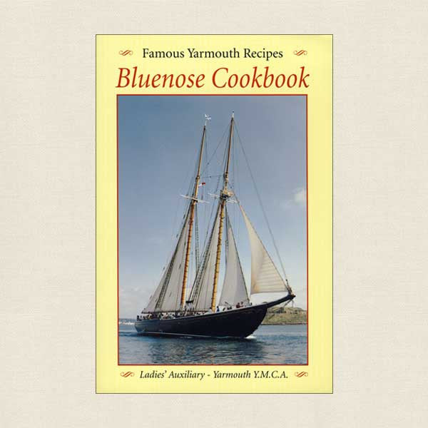 Famous Yarmouth Recipes Bluenose Cookbook