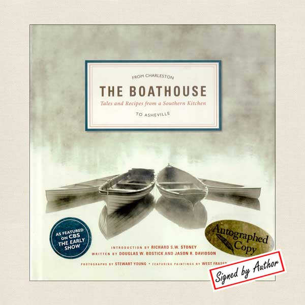 The Boathouse, Tales and Recipes from a Southern Kitchen