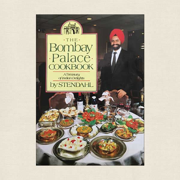 Bombay Palace Indian Restaurant Cookbook: New York City