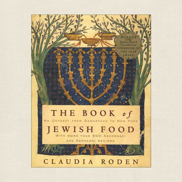 The Book of Jewish Food: More Than 800 Ashkenazi and Sephardi Recipes