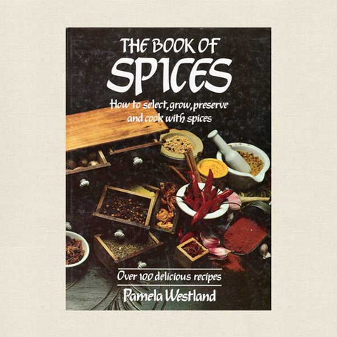 The Book of Spices by Pamela Westland