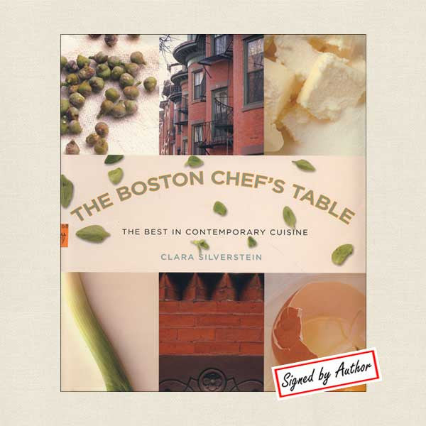 Boston Chef's Table: The Best Contemporary Cuisine SIGNED