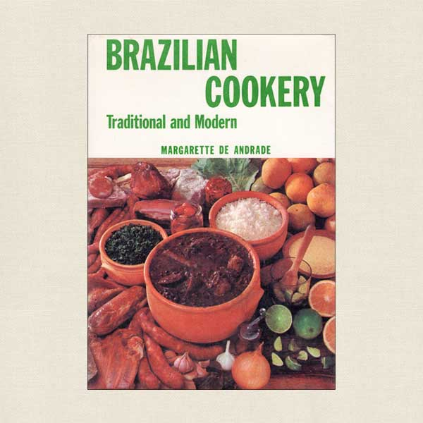 Brazilian Cookery Traditional and Modern
