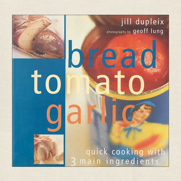 Bread Tomato Garlic - Quick Cooking With Three Main Ingredients