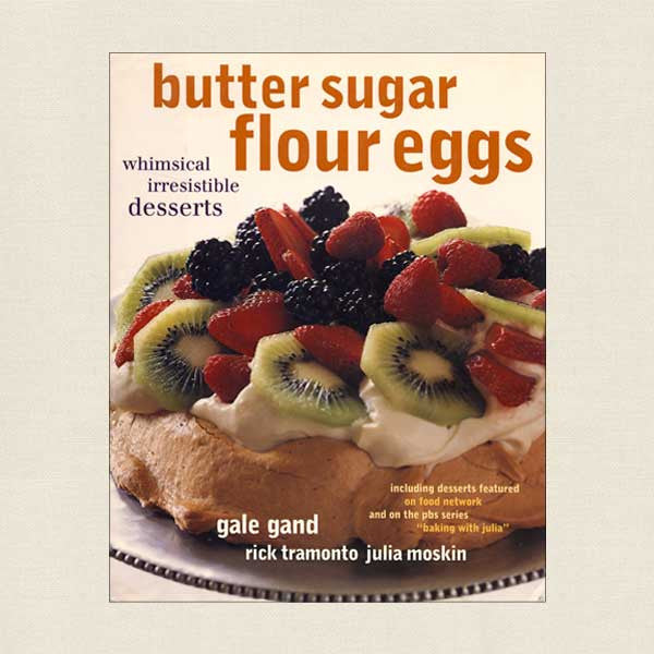 Butter Sugar Flour Eggs Desserts Cookbook